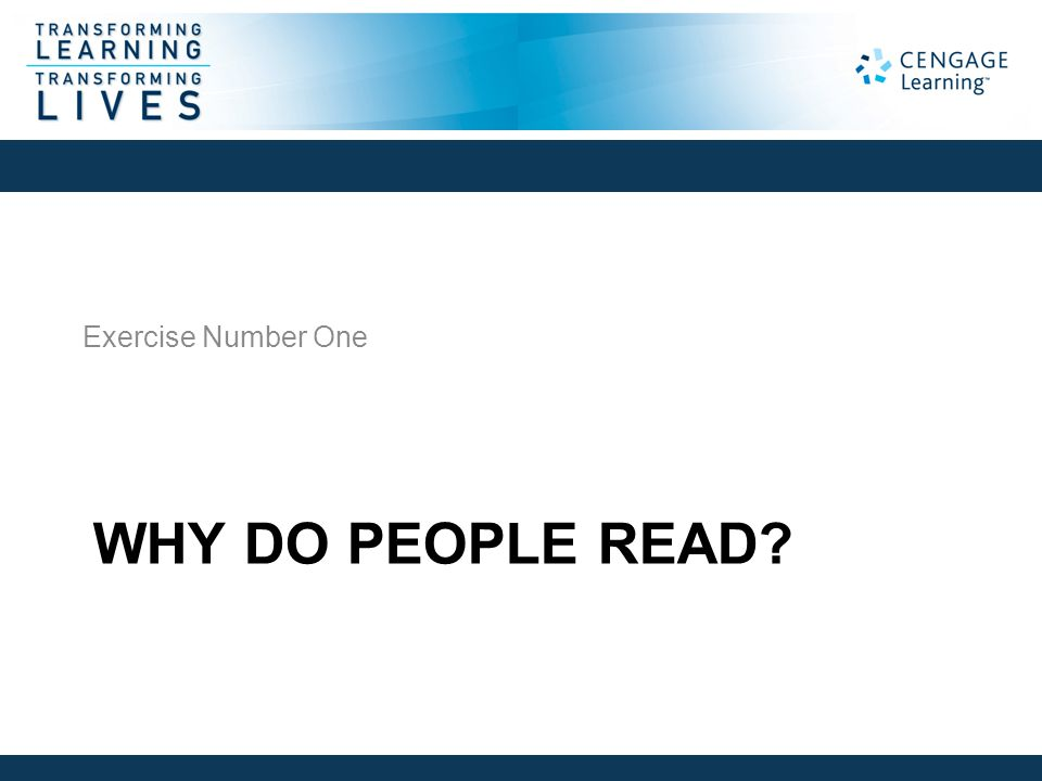 WHY DO PEOPLE READ? Exercise Number One