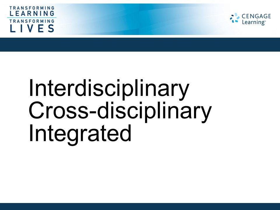 Interdisciplinary Cross-disciplinary Integrated