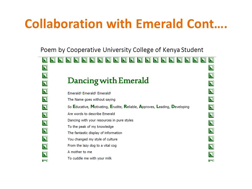 Collaboration with Emerald Cont…. Poem by Cooperative University College of Kenya Student