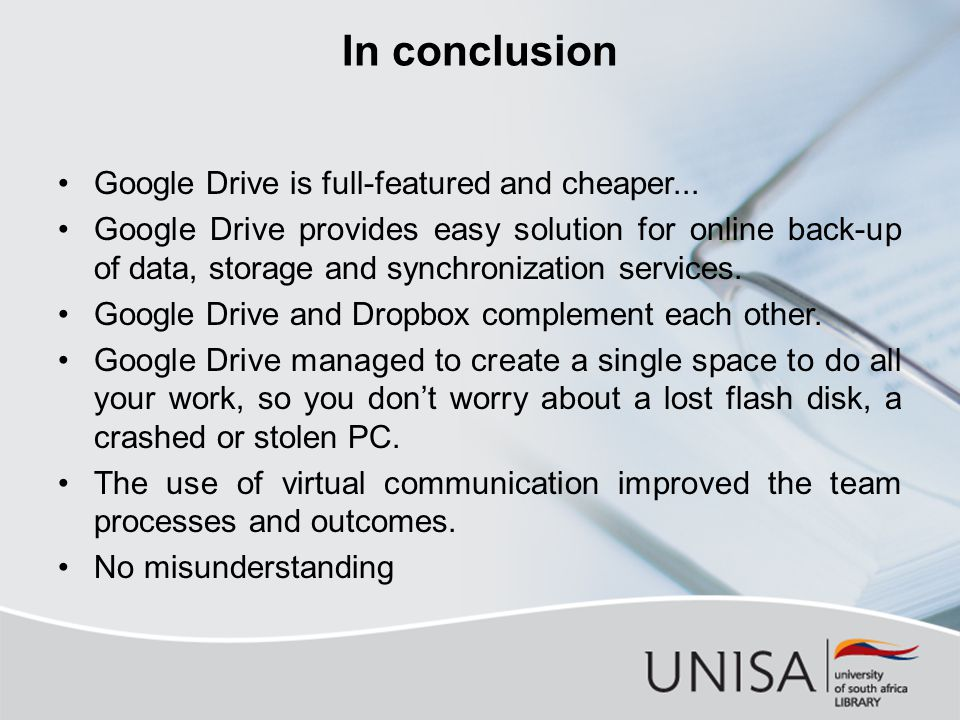 In conclusion Google Drive is full-featured and cheaper...