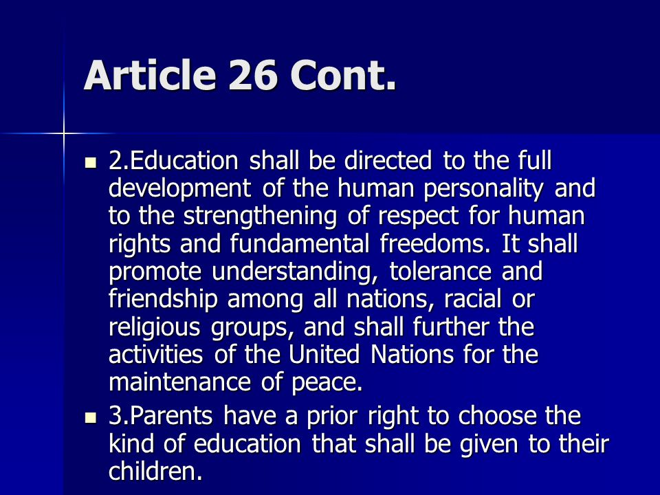 Article 26 1.Everyone has the right to education.