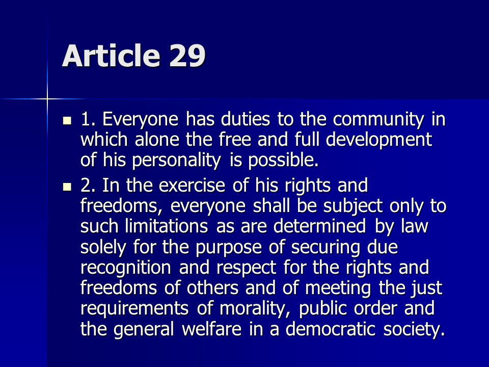Article 28 Everyone is entitled to a social and international order in which the rights and freedoms set forth in this Declaration can be fully realised.