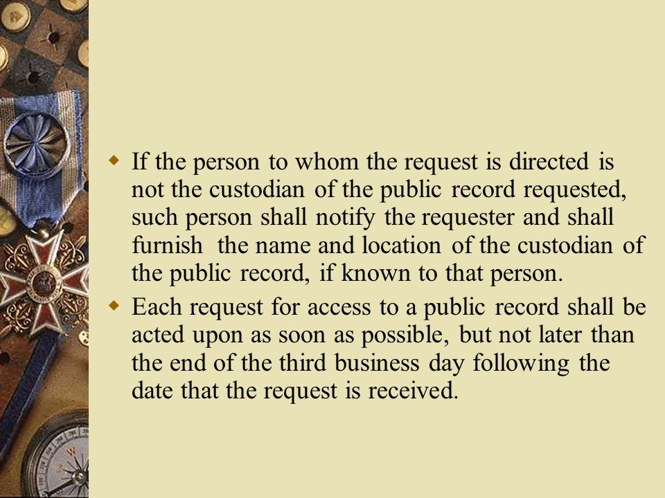 Access to Records  All public records shall be open for inspection by any person, except as otherwise provided by the Act, and suitable facilities shall be made available by each public agency for this purpose.