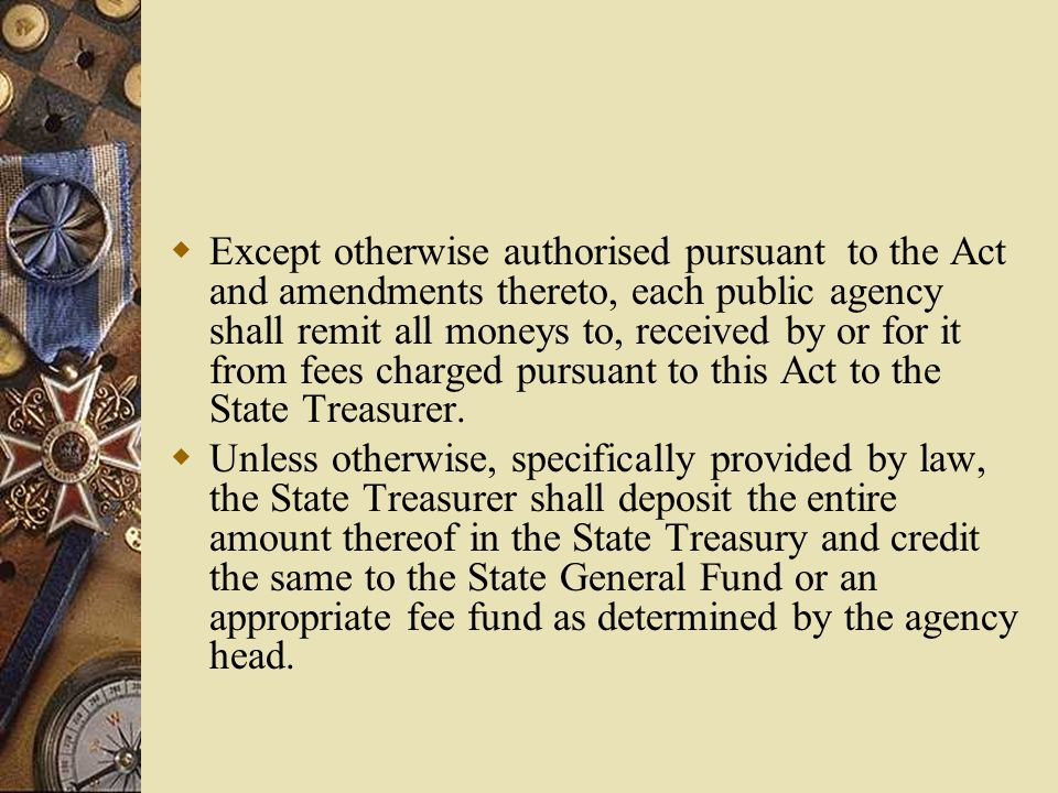  E) Fees for access to or copies of public records of a public agency within the Executive Branch of State / Government shall be established by the agency head.