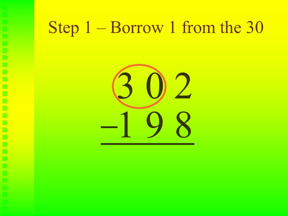 Step 2 – Cross out the 30 3 0 2 1 9 8