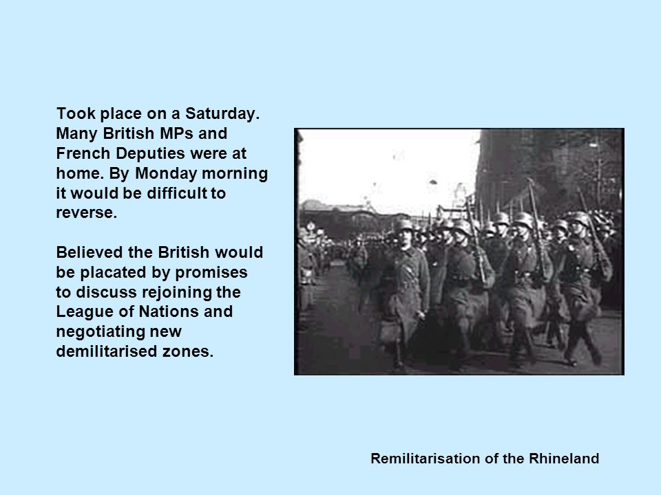 Remilitarisation of the Rhineland Took place on a Saturday.