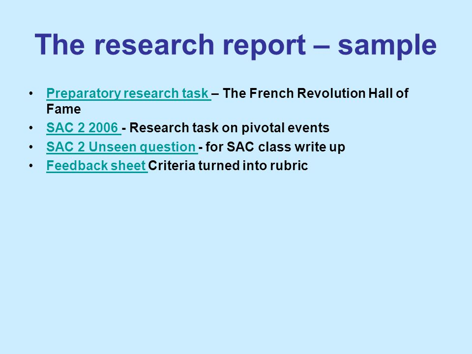 The research report – sample Preparatory research task – The French Revolution Hall of FamePreparatory research task SAC 2 2006 - Research task on piv