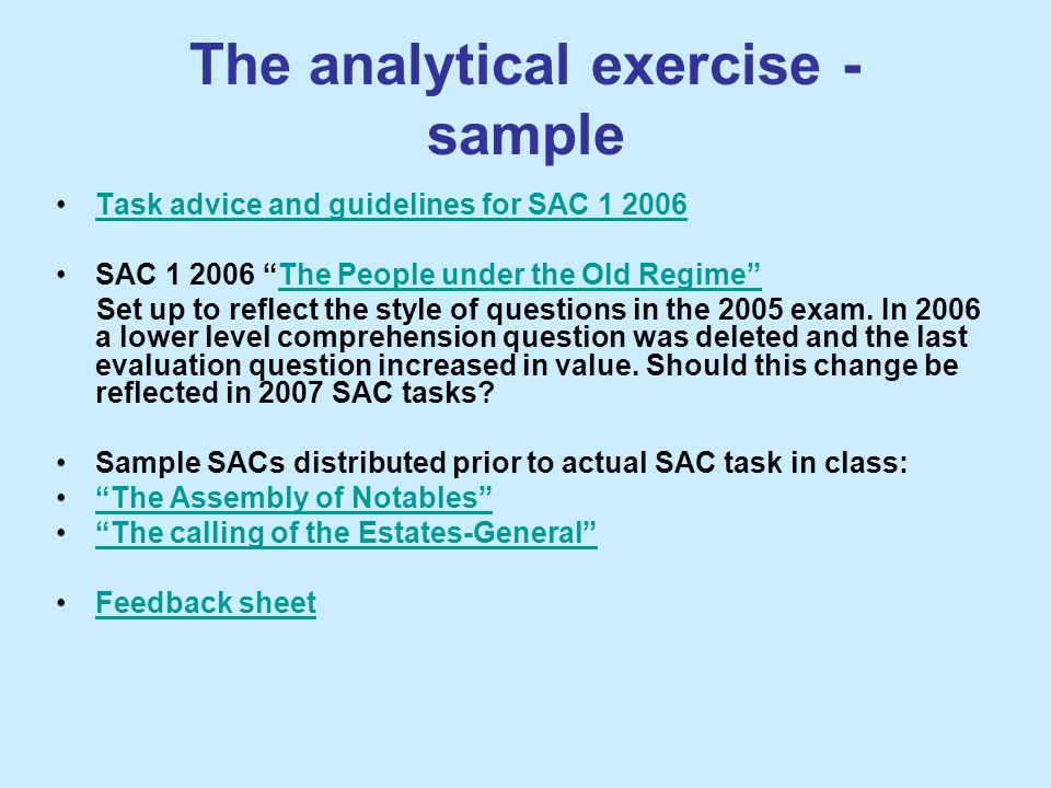 """The analytical exercise - sample Task advice and guidelines for SAC 1 2006 SAC 1 2006 """"The People under the Old Regime""""The People under the Old Regime"""