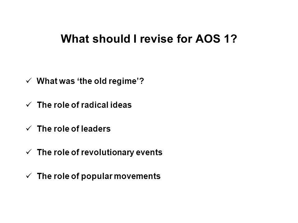 What should I revise for AOS 1.What was 'the old regime'.