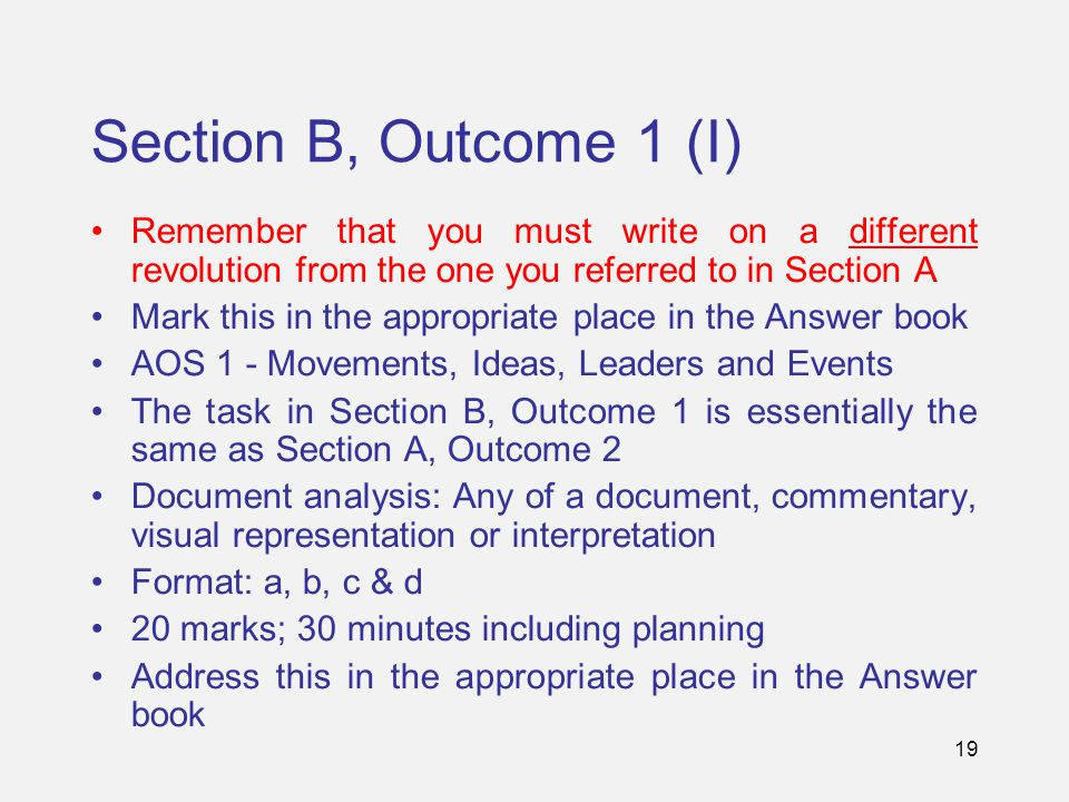 19 Section B, Outcome 1 (I) Remember that you must write on a different revolution from the one you referred to in Section A Mark this in the appropri