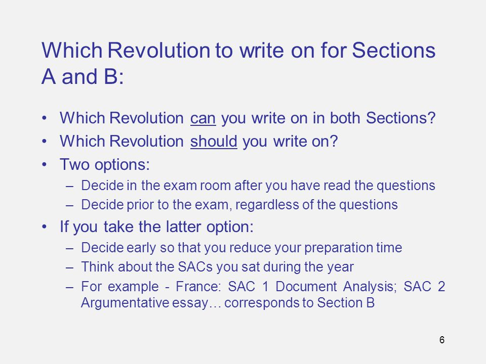 6 Which Revolution to write on for Sections A and B: Which Revolution can you write on in both Sections.