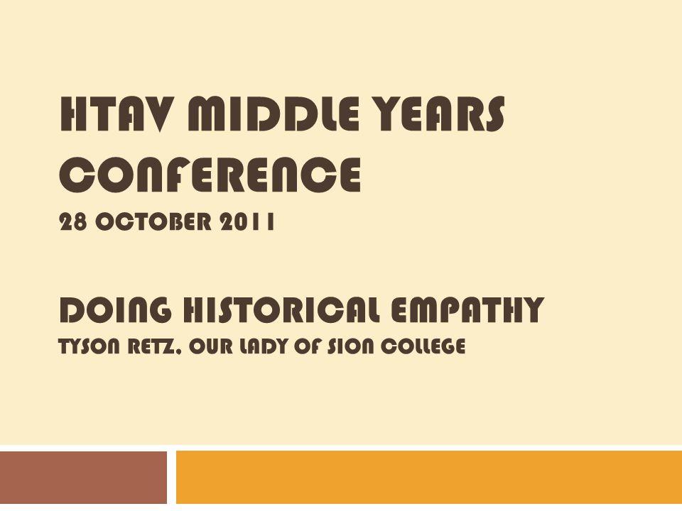 Historical Empathy= Doing the Discipline According to this model, doing historical empathy is doing the History discipline.