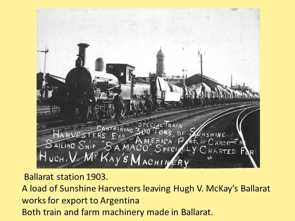 Ballarat station 1903. A load of Sunshine Harvesters leaving Hugh V.