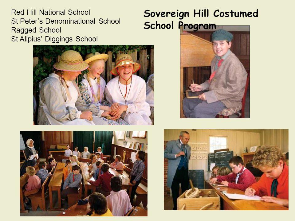 Red Hill National School St Peter's Denominational School Ragged School St Alipius' Diggings School Sovereign Hill Costumed School Program