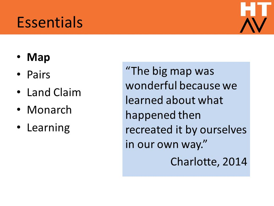 Essentials Map Pairs Land Claim Monarch Learning The big map was wonderful because we learned about what happened then recreated it by ourselves in our own way. Charlotte, 2014