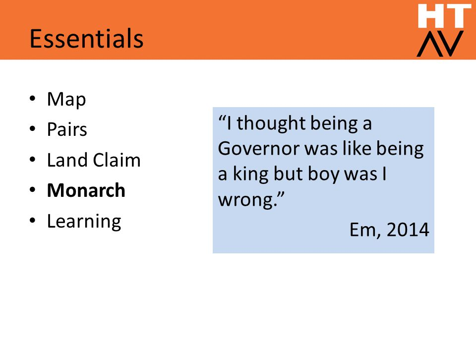 Essentials Map Pairs Land Claim Monarch Learning I thought being a Governor was like being a king but boy was I wrong. Em, 2014