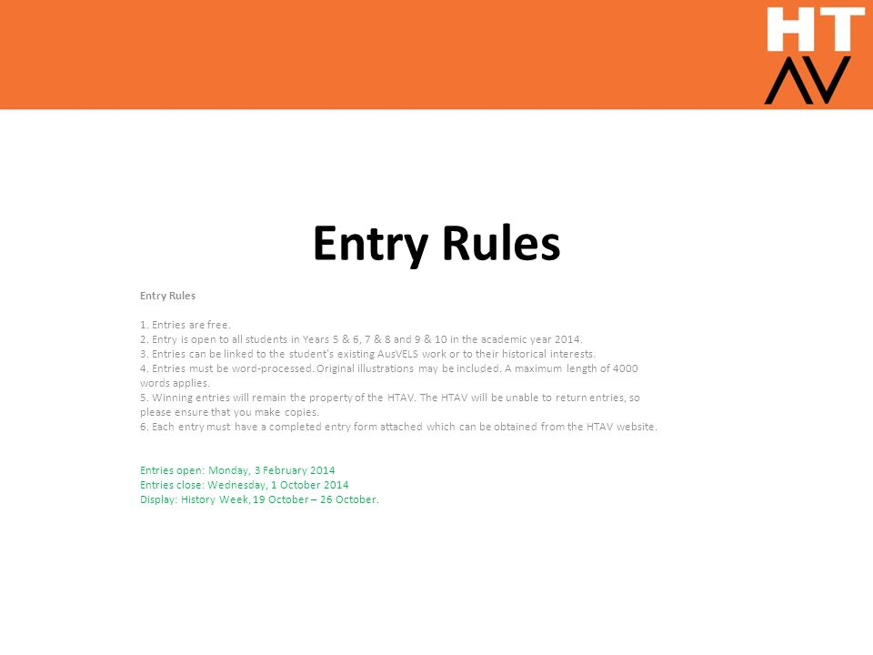 Entry Rules 1. Entries are free. 2.
