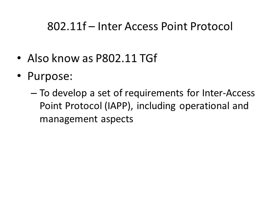 802.11b Security Features Wired Equivalent Privacy (WEP) – A protocol to protect link-level data during wireless transmission between clients and access points.