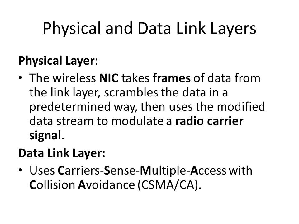 Integration With Existing Networks Wireless Access Points (APs) - a small device that bridges wireless traffic to your network.