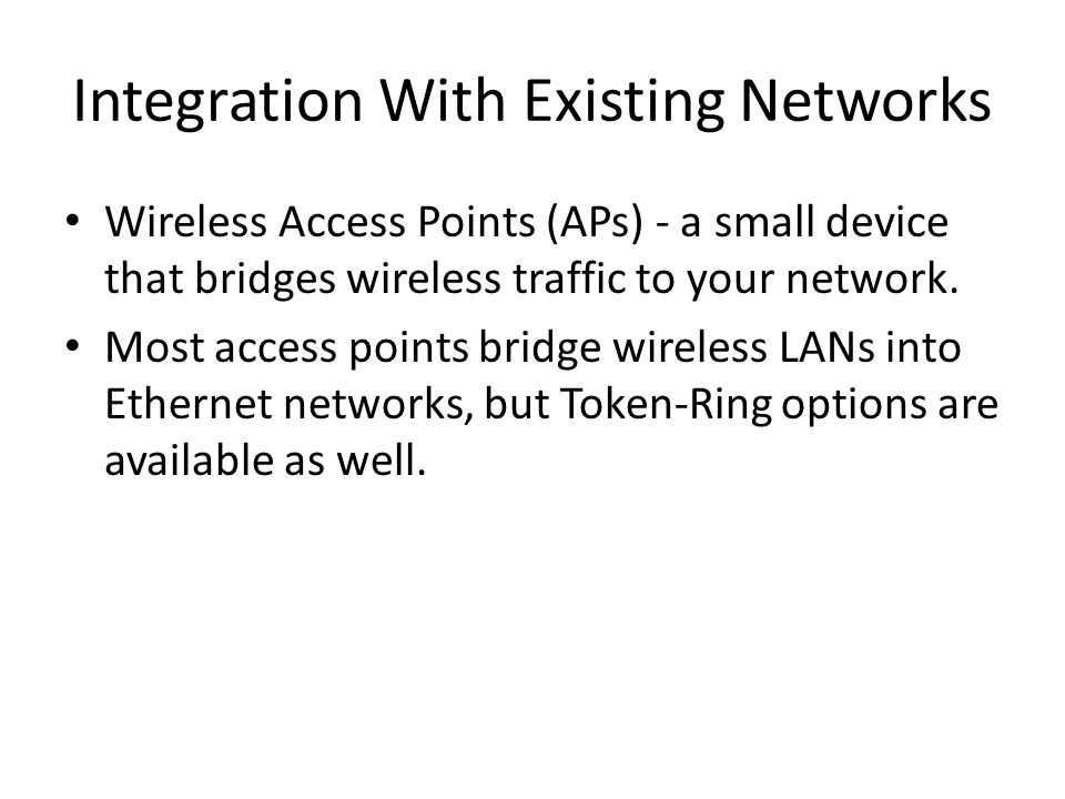 Integration With Existing Networks