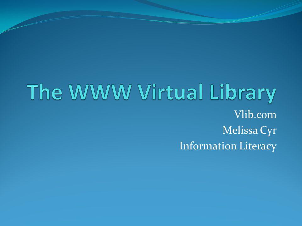 Vlib.com Melissa Cyr Information Literacy