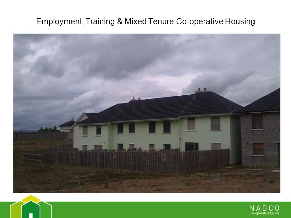 Employment, Training & Mixed Tenure Co-operative Housing