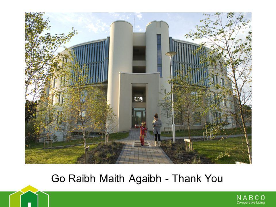 Go Raibh Maith Agaibh - Thank You