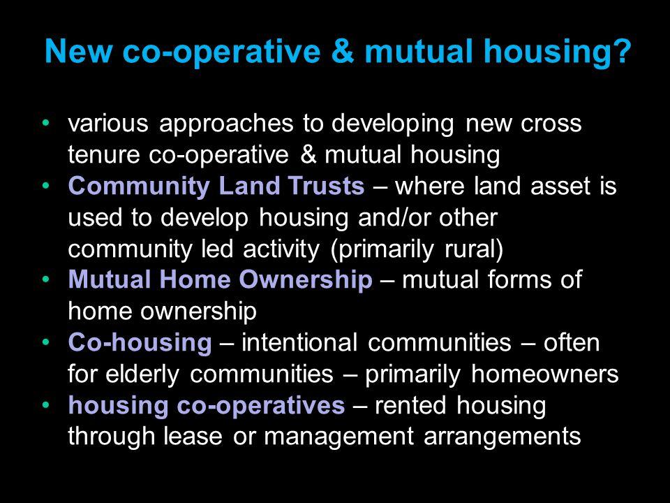 New co-operative & mutual housing.