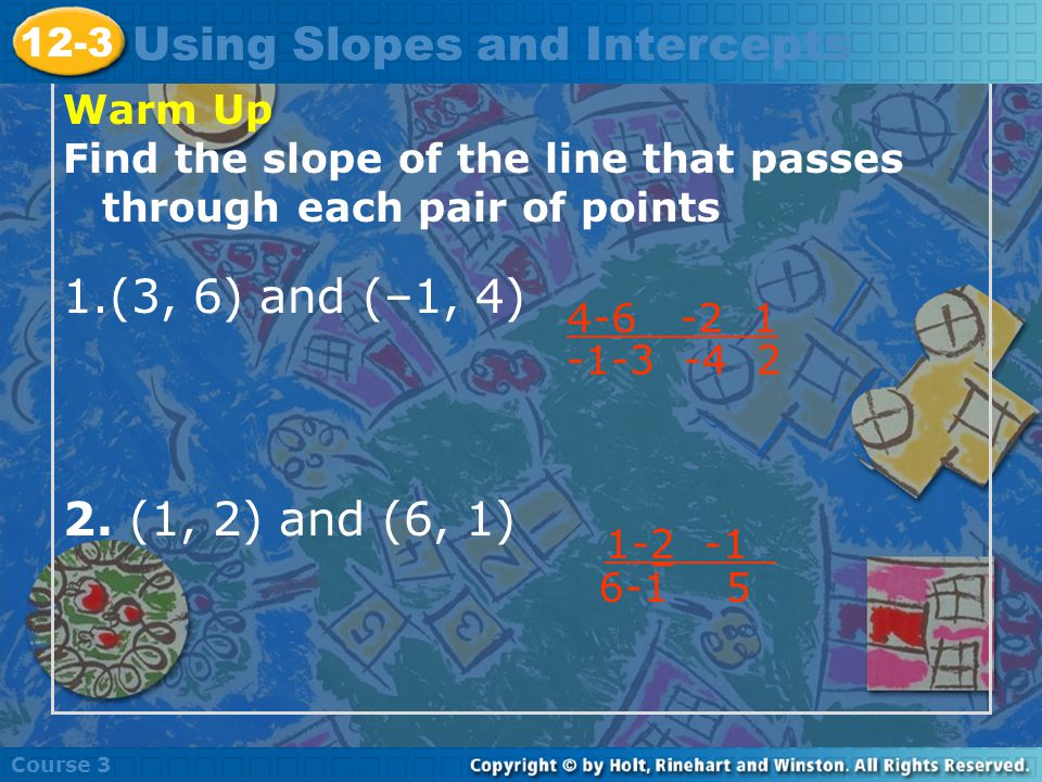 Learn to use slopes and intercepts to graph linear equations.