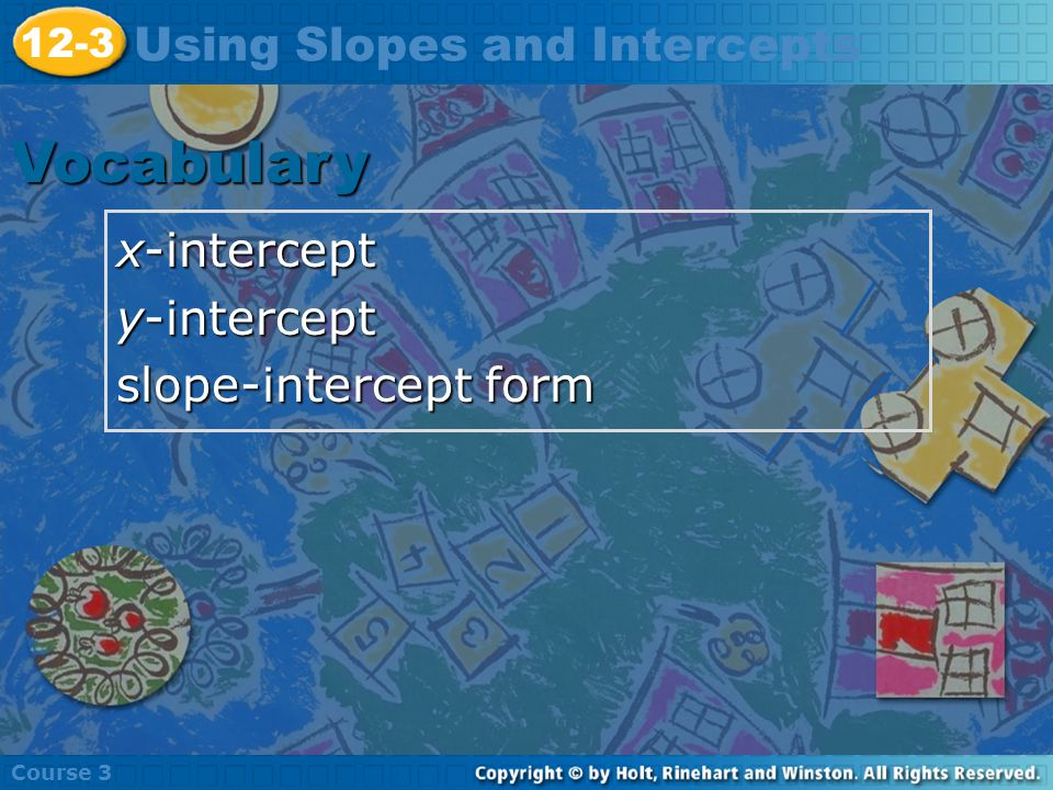 You can graph a linear equation easily by finding the x-intercept and the y-intercept.