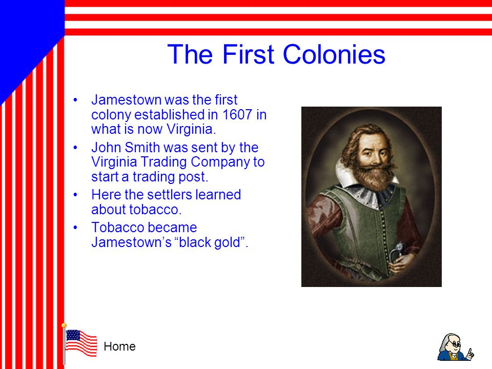 The First Colonies Cont.In 1620, the founded Plymouth Colony.