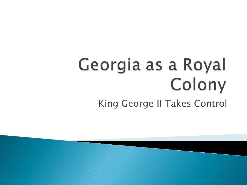 King George II Takes Control