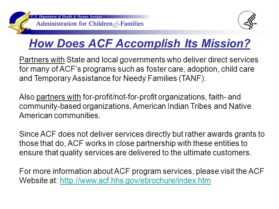 How Does ACF Accomplish Its Mission.