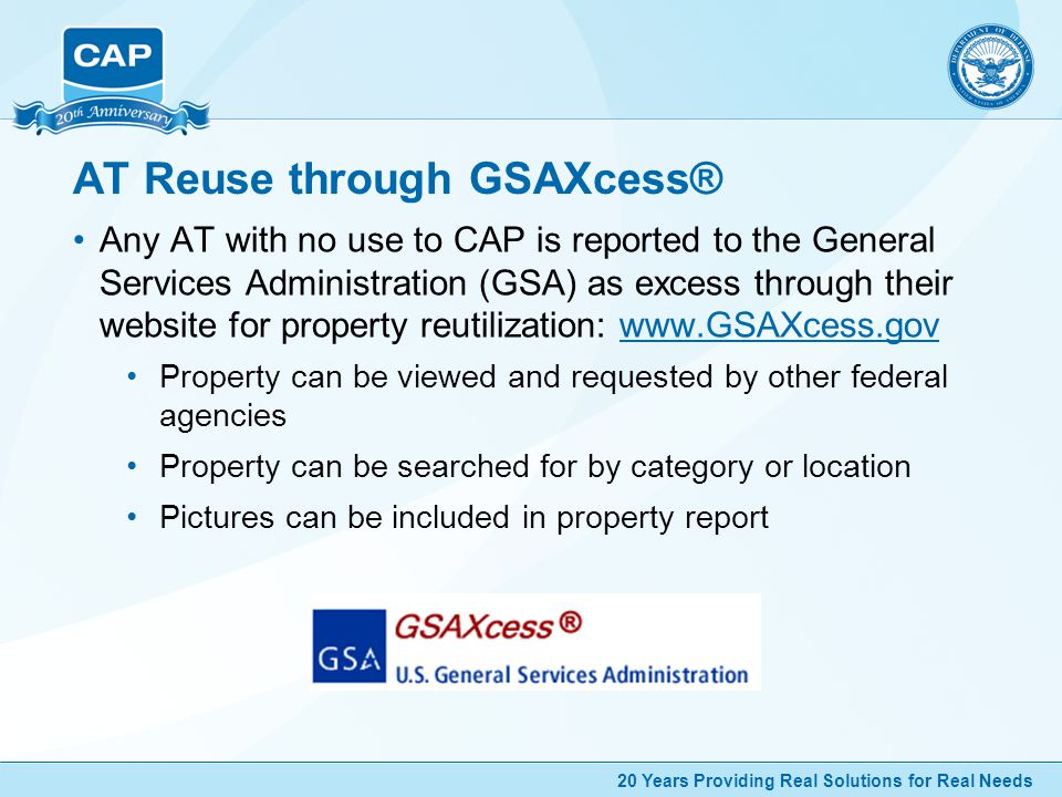 20 Years Providing Real Solutions for Real Needs Computers For Learning All computer equipment reported to GSAXcess® is automatically allocated to their Computers For Learning (CFL) program.