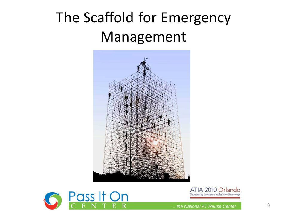 The Scaffold for Emergency Management 8