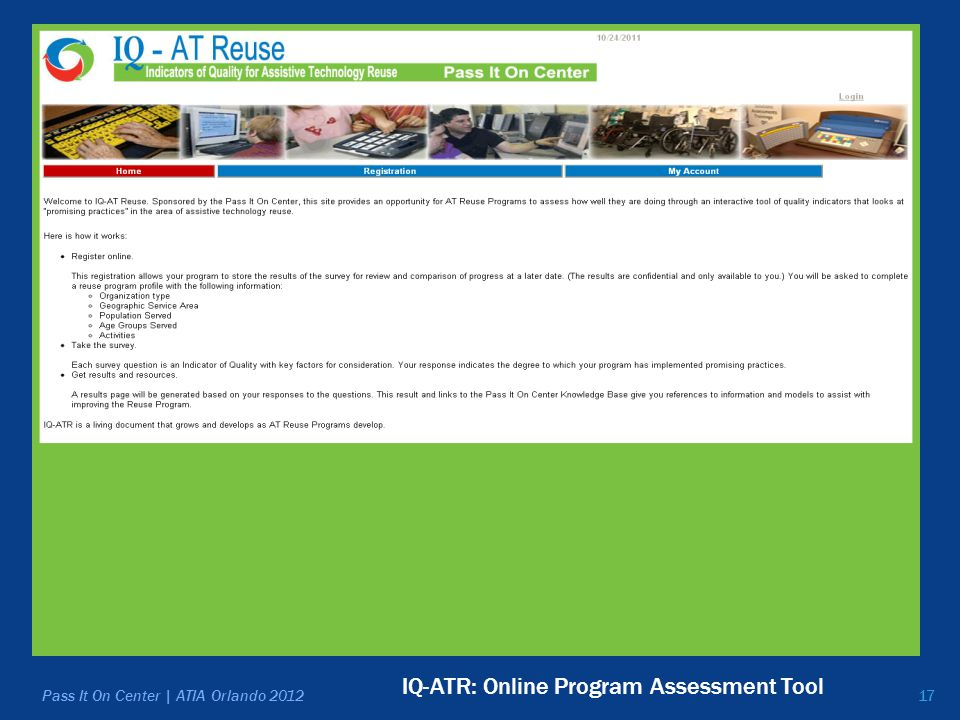 17 IQ-ATR: Online Program Assessment Tool Pass It On Center | ATIA Orlando 2012