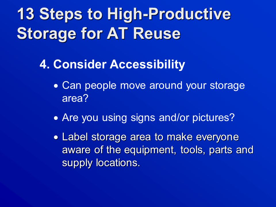 13 Steps to High-Productive Storage for AT Reuse 4.