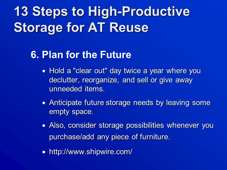 13 Steps to High-Productive Storage for AT Reuse 6.