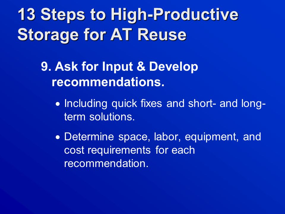 13 Steps to High-Productive Storage for AT Reuse 9.