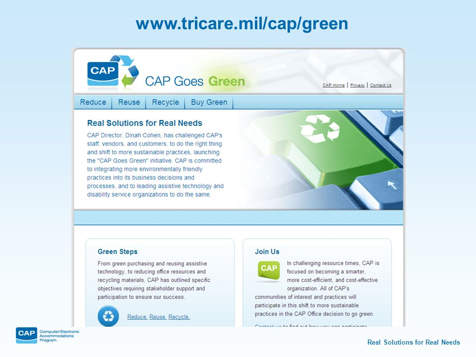 Real Solutions for Real Needs www.tricare.mil/cap/green