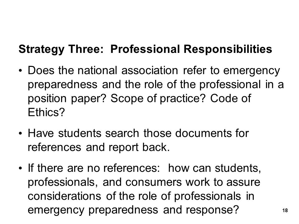 Strategy Three: Professional Responsibilities Does the national association refer to emergency preparedness and the role of the professional in a posi