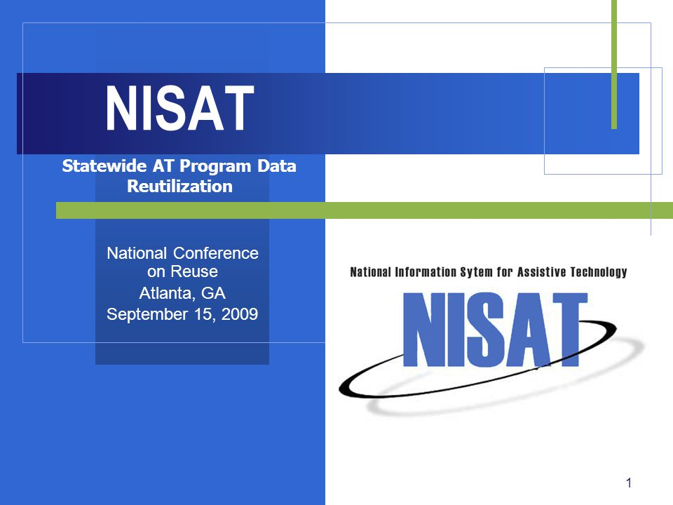 2 Data Collection System for AT Act  What is NISAT.