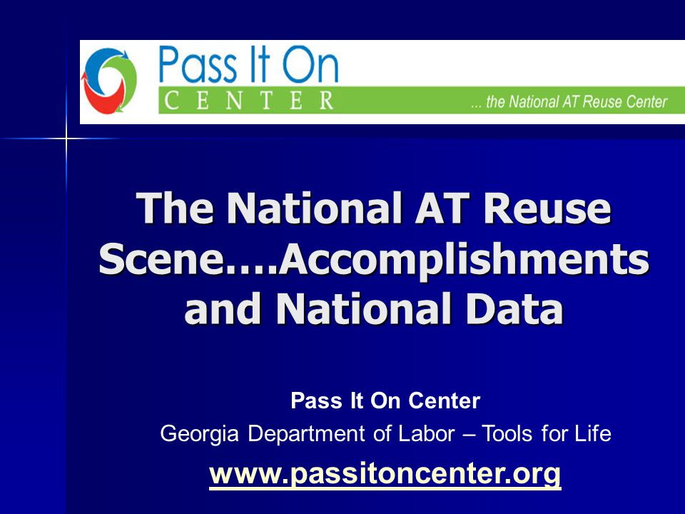 Shaping A National Collaborative for AT Reuse First National Conference on AT Reuse May 7-8, 2006 The beginnings of a National Collaborative - Noun – To work together, especially in a joint effort.