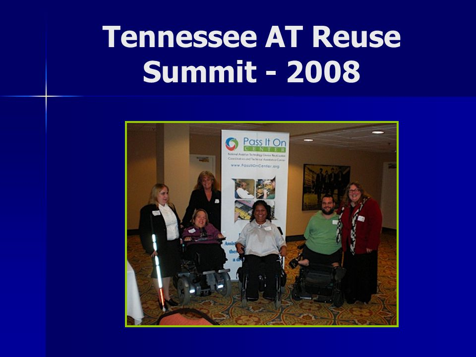 Tennessee AT Reuse Summit - 2008