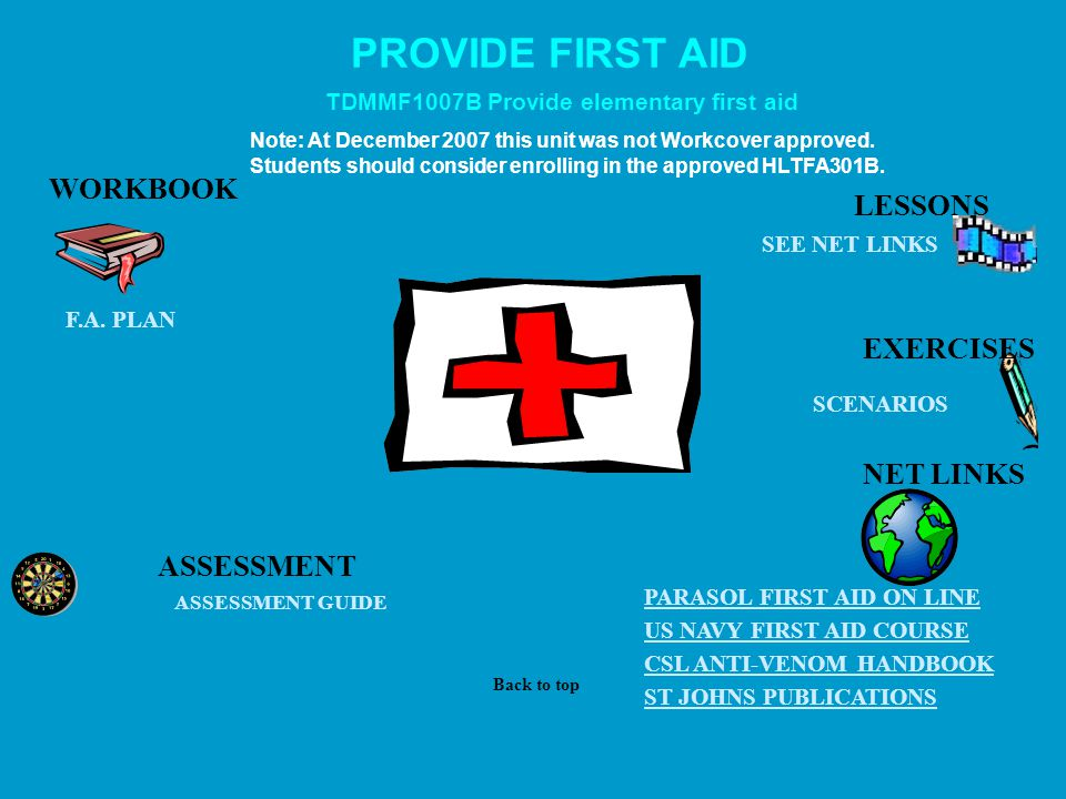 PROVIDE FIRST AID ASSESSMENT GUIDE NET LINKS US NAVY FIRST AID COURSE CSL ANTI-VENOM HANDBOOK PARASOL FIRST AID ON LINE ST JOHNS PUBLICATIONS SEE NET