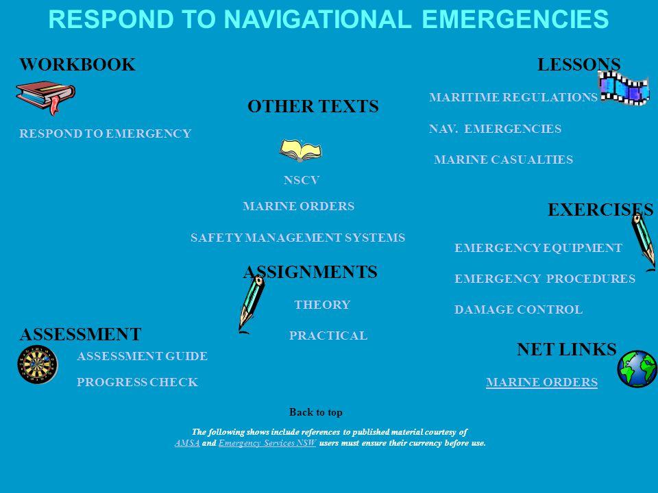 ASSIGNMENTS PROGRESS CHECK ASSESSMENT GUIDE RESPOND TO NAVIGATIONAL EMERGENCIES MARITIME REGULATIONS DAMAGE CONTROL NAV.