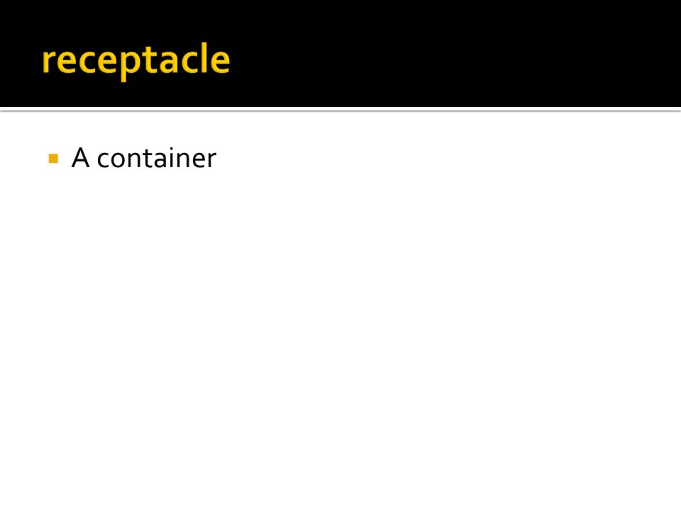  A container
