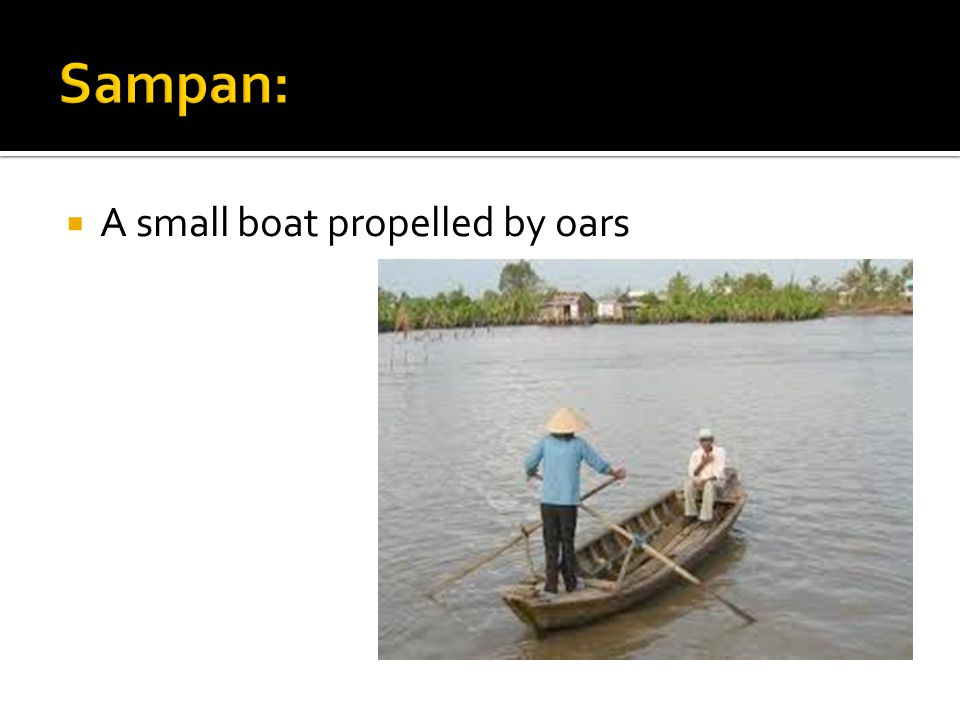  A small boat propelled by oars