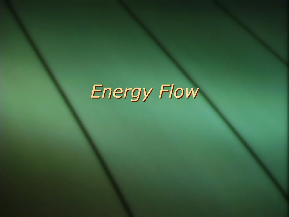 ENERGY  Energy is the ability to do work and transfer heat.