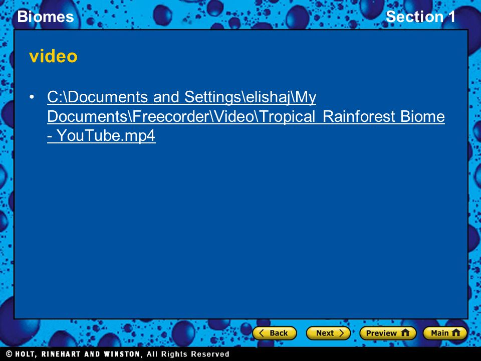 BiomesSection 1 video C:\Documents and Settings\elishaj\My Documents\Freecorder\Video\Tropical Rainforest Biome - YouTube.mp4C:\Documents and Settings